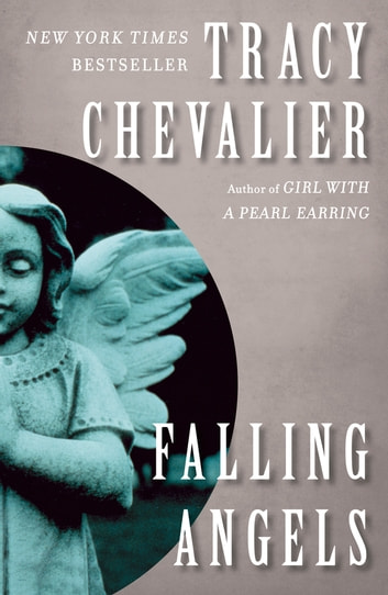 Falling Angels - A Novel ebook by Tracy Chevalier