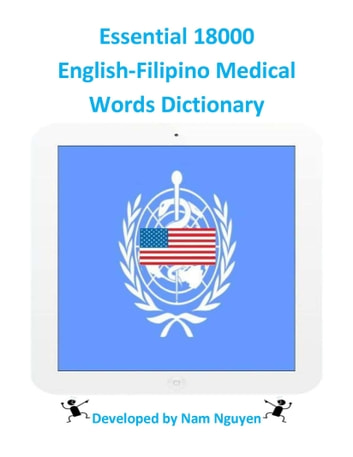 Essential 18000 English-Filipino Medical Words Dictionary