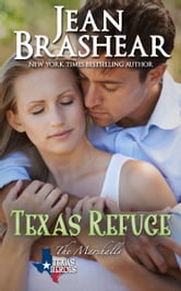 Texas Refuge - (The Marshalls #1) ebook by Jean Brashear