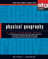 Physical Geography - A Self-Teaching Guide ebook by Michael Craghan