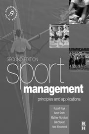 Sport Management ebook by Russell Hoye,Matthew Nicholson,Hans Westerbeek,Aaron Smith,Bob Stewart