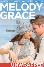 Unwrapped ebook by Melody Grace