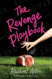 The Revenge Playbook ebook by Rachael Allen