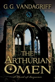 Arthurian Omen ebook by G. G. Vandagriff