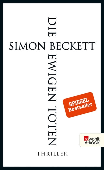 Die ewigen Toten ebook by Simon Beckett