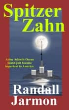 Spitzer Zahn ebook by Randall Jarmon