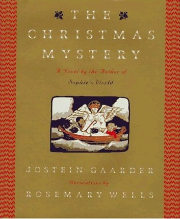 The Christmas Mystery - A Novel ebook by Jostein Gaarder