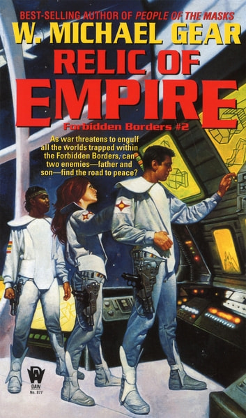 Relic of Empire ebook by W. Michael Gear