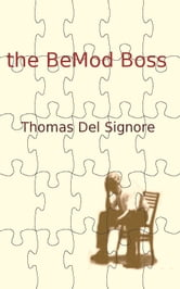 The BeMod Boss ebook by Thomas Del Signore