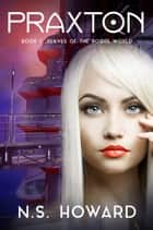 Slaves Of The Rogue World ebook by N. S. Howard