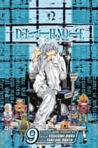 Death Note, Vol. 9 - Contact ebook by Tsugumi Ohba, Takeshi Obata