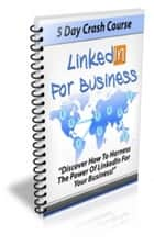 LinkedIn For Business ebook by Jimmy  Cai