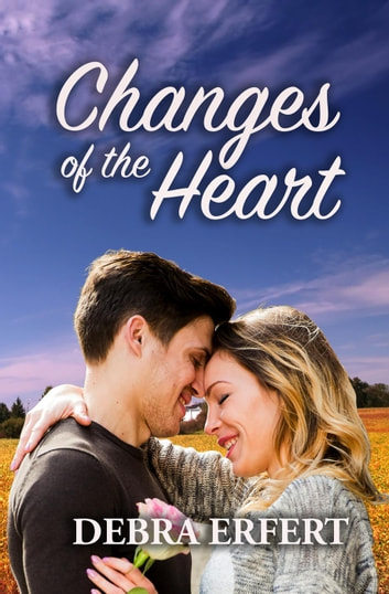 Changes of the Heart ebook by Debra Erfert