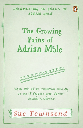 The Growing Pains of Adrian Mole - Adrian Mole Book 2 ebook by Sue Townsend