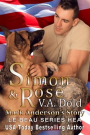 SIMON & ROSE: Mark Anderson's Story ebook by V.A. Dold