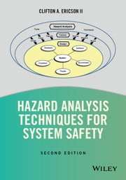Hazard Analysis Techniques for System Safety ebook by Clifton A. Ericson II