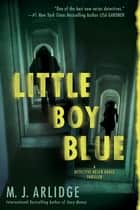 Little Boy Blue ebook by M.j. Arlidge