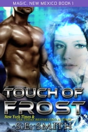Touch of Frost ebook by S.E. Smith
