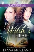In a Witch's Heart ebook by Diana Morland