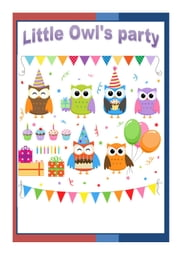 Little Owl's Party ebook by Salsabil Dehnen