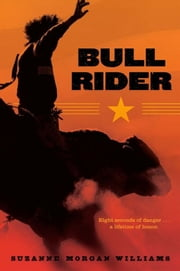 Bull Rider ebook by Suzanne Morgan Williams