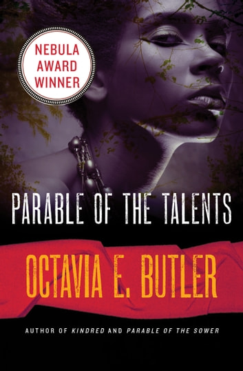 Parable of the Talents ebook by Octavia E. Butler