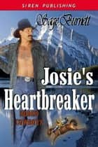 Josie's Heartbreaker ebook by Sage Burnett