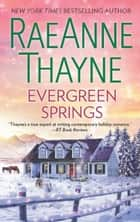 Evergreen Springs ebook by RaeAnne Thayne