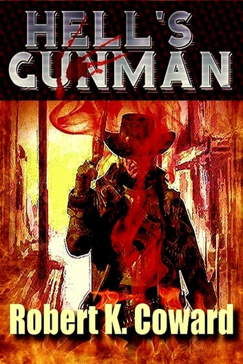 Hell's Gunman ebook by Robert Coward