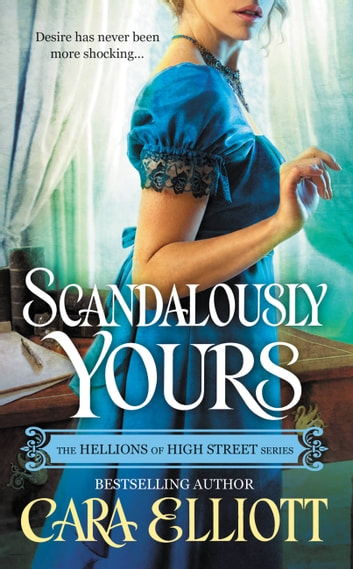 Scandalously Yours ebook by Cara Elliott