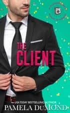The Client ebook by Pamela DuMond