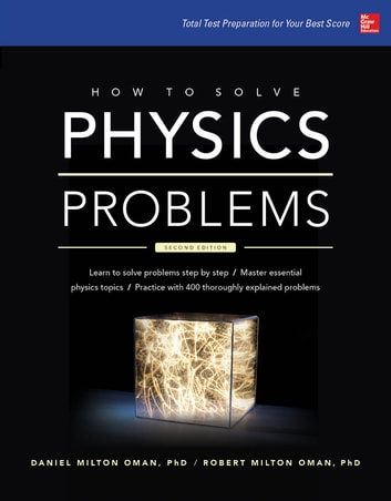 How to solve physics problems ebook by robert milton oman how to solve physics problems ebook by robert milton omandaniel milton oman fandeluxe Image collections