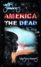 Earth's Survivors America The Dead: The Fold 1 ebook by Lindsey Rivers