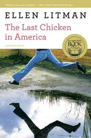 The Last Chicken in America: A Novel in Stories ebook by Ellen Litman