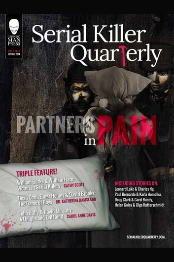 "Serial Killer Quarterly Vol.1 No.2 ""Partners in Pain"" ebook by Aaron Elliott,Cathy Scott,Katherine Ramsland"