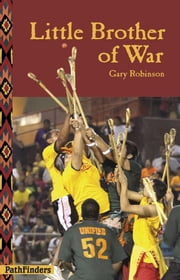 Little Brother of War ebook by Gary Robinson