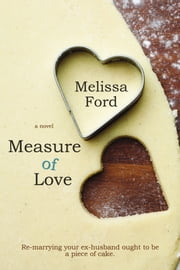 Measure of Love ebook by Melissa Ford