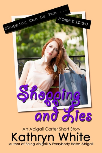 Shopping and Lies ebook by Kathryn White