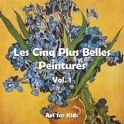 Les Cinq Plus Belle Peintures vol 1 ebook by Klaus Carl