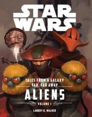 Star Wars The Force Awakens: Tales From a Galaxy Far, Far Away ebook by Lucasfilm Press