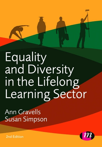 Equality and diversity in the lifelong learning sector ebook by ann equality and diversity in the lifelong learning sector ebook by ann gravellssusan simpson fandeluxe Gallery