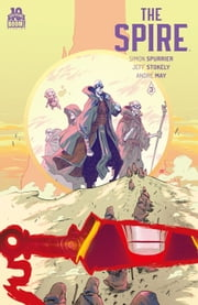 The Spire #3 ebook by Simon Spurrier,Jeff Stokely