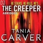 The Creeper audiobook by Tania Carver