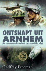Ontsnapt uit Arnhem ebook by Kobo.Web.Store.Products.Fields.ContributorFieldViewModel