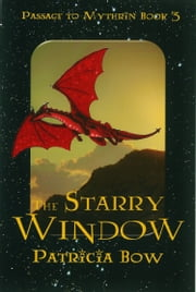 The Starry Window ebook by Patricia Bow