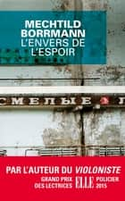 L'envers de l'espoir ebook by Mechtild Borrmann