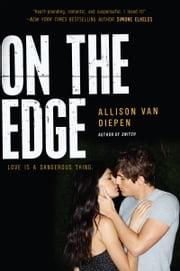 On the Edge ebook by Allison van Diepen