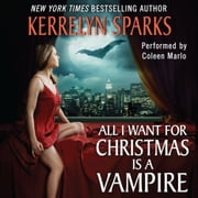 All I Want for Christmas Is a Vampire audiobook by Kerrelyn Sparks