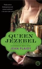 Queen Jezebel ebook by Jean Plaidy