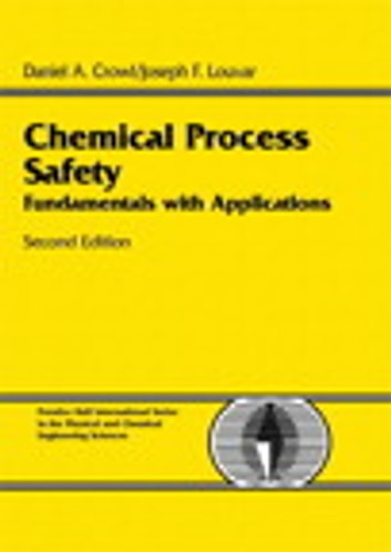 Chemical Process Safety Fundamentals With Applications 3rd Edition Pdf